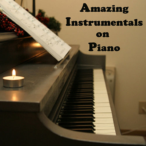 Amazing Instrumentals on Piano by Steven C