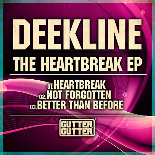 The Heartbreak - Single by Deekline