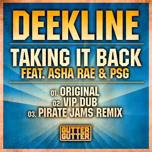 Taking It Back (Better Than Before) (feat. Asha Rae & PSG) by Deekline