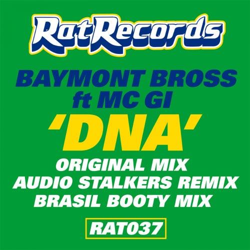 DNA (feat. MC Gi) by Baymont Bross