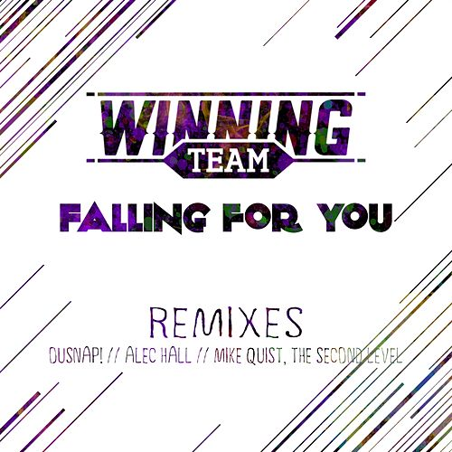 Falling for You (Remixes) by Winning Team