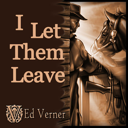 I Let Them Leave - Single von Ed Verner