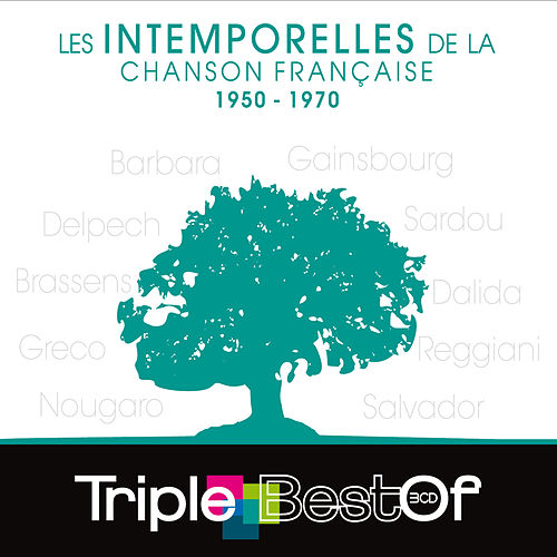 Triple Best Of Les Intemporelles De La Chanson Française 1950-1970 de Various Artists