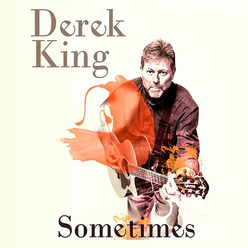 Sometimes von Derek King