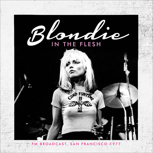 In the Flesh (Live) by Blondie