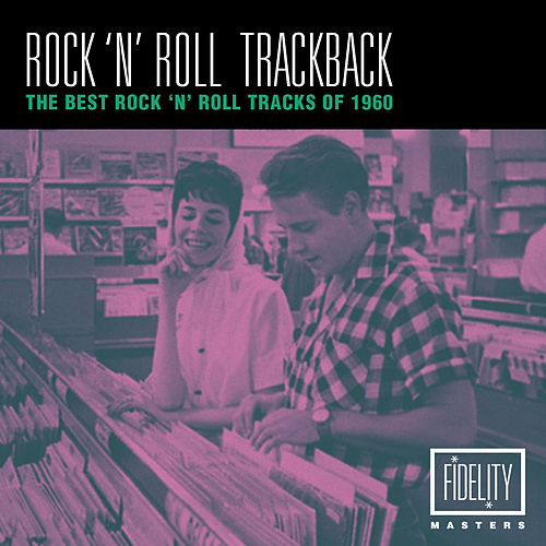 Rock 'N' Roll Trackback - The Best Rock 'N'roll Tracks of 1960 by Various Artists