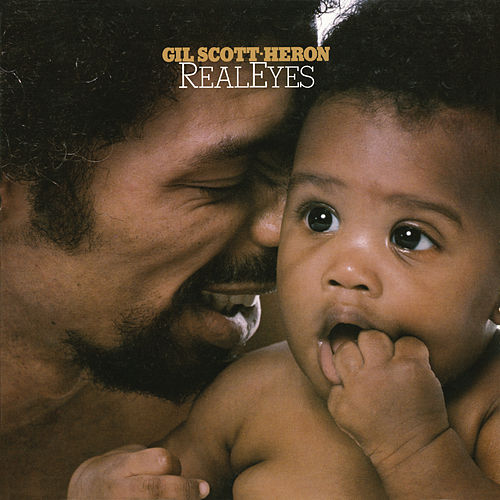 Real Eyes de Gil Scott-Heron