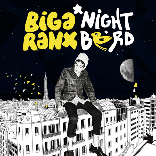 Nightbird by Biga Ranx