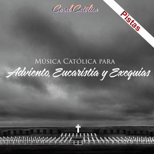 Adviento, Eucaristia y Exequias de Coral Catolica