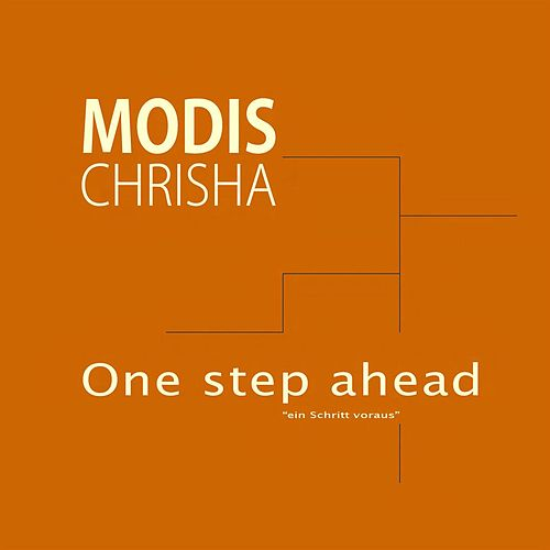 One step ahead von Modis Chrisha