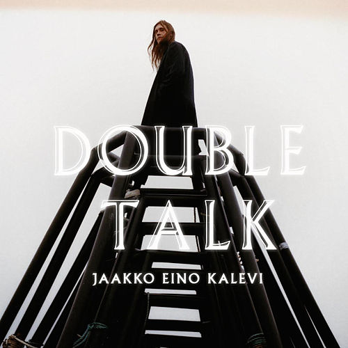 Double Talk by Jaakko Eino Kalevi