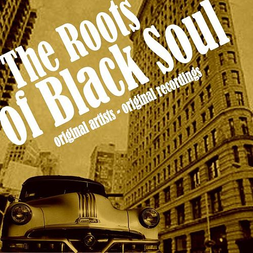 The Roots of Black Soul de Various Artists