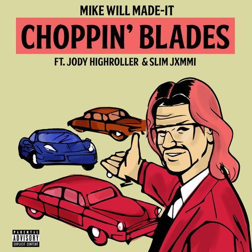 Choppin' Blades de Mike Will Made-It