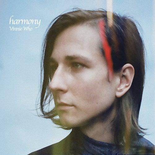 Harmony by Vinnie Who