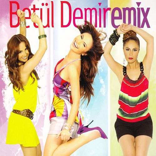 Remix by Betül Demir