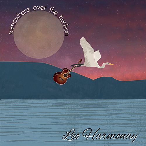 Somewhere Over the Hudson by Leo Harmonay