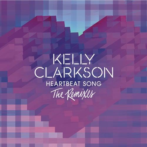Heartbeat Song (Didrick Remix) de Kelly Clarkson