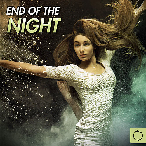 End of the Night de Various Artists
