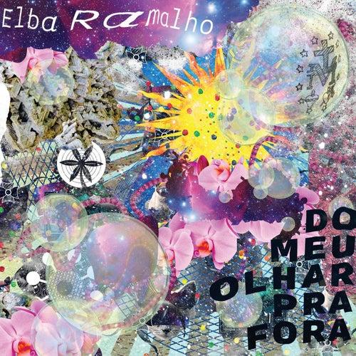 Do Meu Olhar para Fora by Elba Ramalho