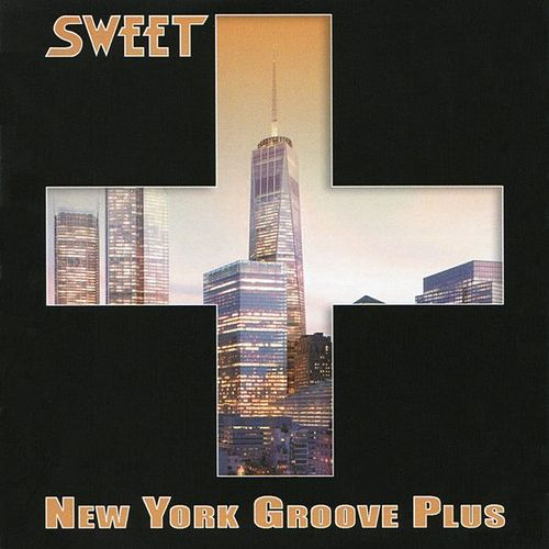 New York Groove Plus by Sweet