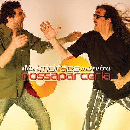 Nossa Parceria de Moraes Moreira & Davi Moraes
