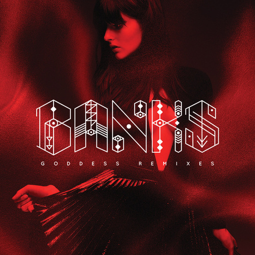 Goddess (Remixes) de BANKS