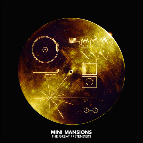 The Great Pretenders by Mini Mansions