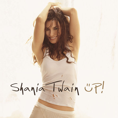 Up! (Green Version) de Shania Twain