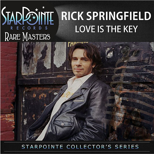 Love Is the Key by Rick Springfield