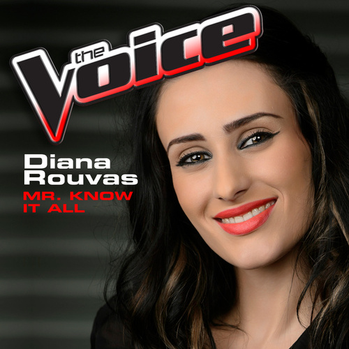 Mr. Know It All (The Voice Performance) von Diana Rouvas