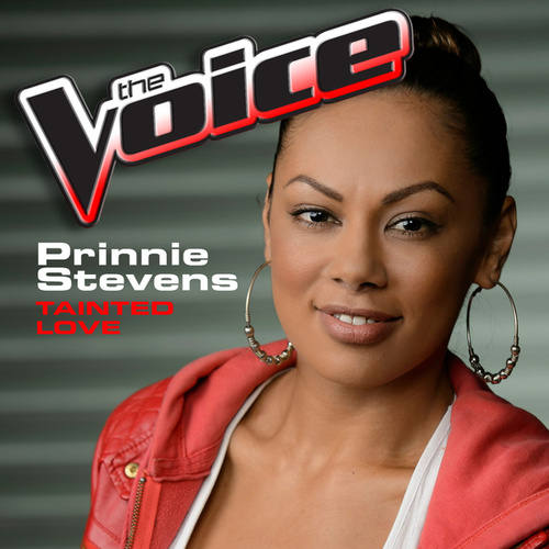 Tainted Love (The Voice Performance) de Prinnie Stevens
