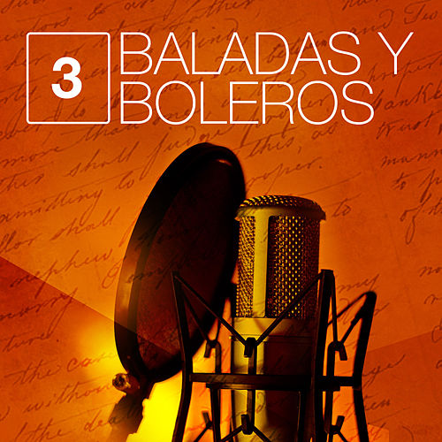 Baladas y Boleros (Volumen 3) von Various Artists