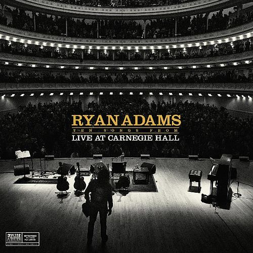 Ten Songs From Carnegie Hall von Ryan Adams