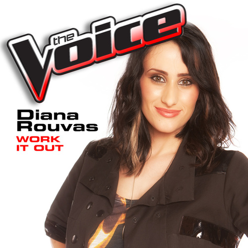 Work It Out (The Voice Performance) von Diana Rouvas