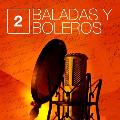 Baladas y Boleros (Volumen 2) von Various Artists