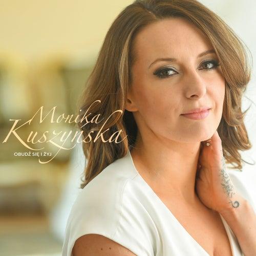 Obudz sie i zyj von Monika Kuszynska