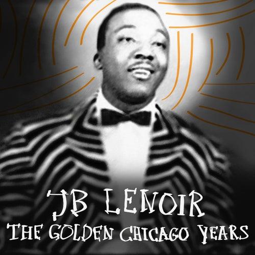 The Golden Chicago Years de J.B. Lenoir