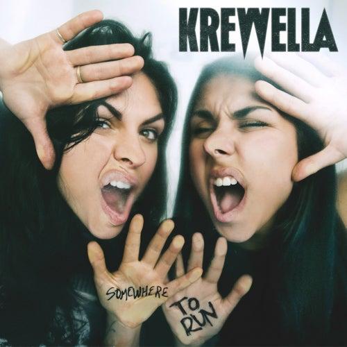 Somewhere to Run de Krewella