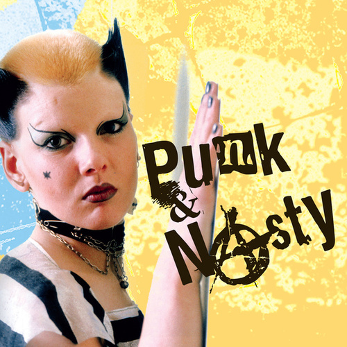 Punk & Nasty by Various Artists