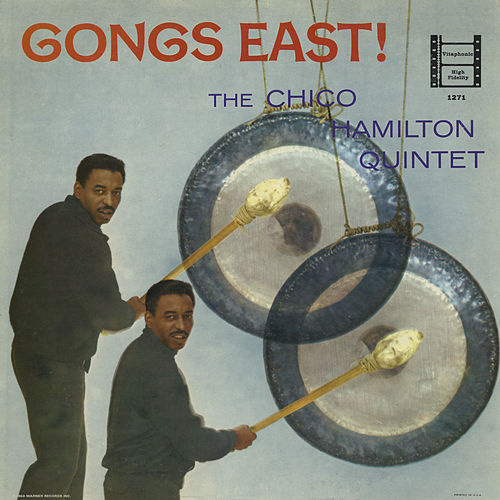 Gongs East! de Chico Hamilton