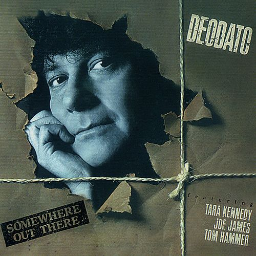 Somewhere Out There by Deodato