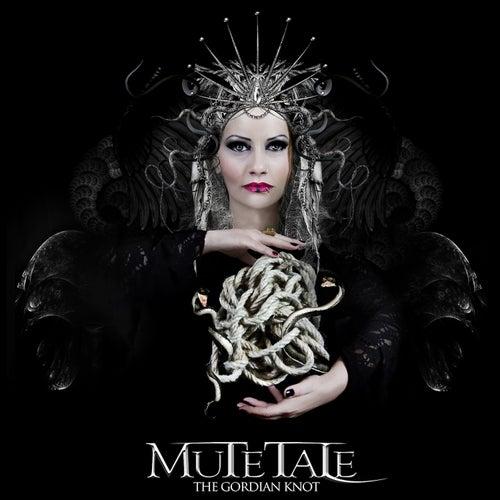 """Mute Tale: """"Gordian Knot"""""""