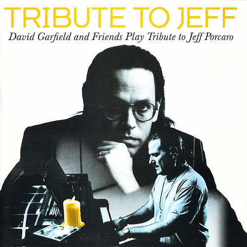 Tribute to Jeff by David Garfield