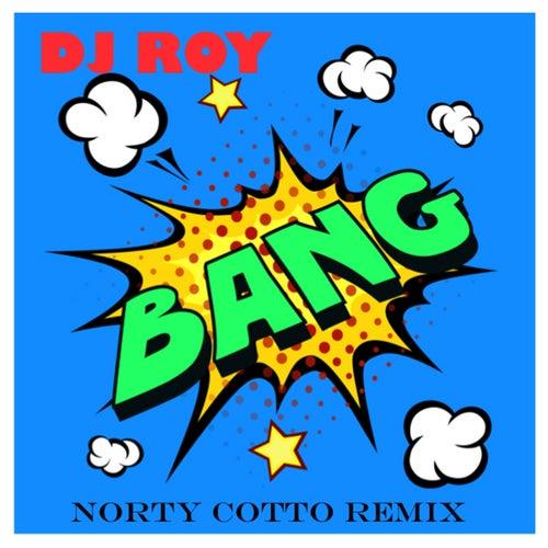 Bang (feat. Montana) von DJ Roy