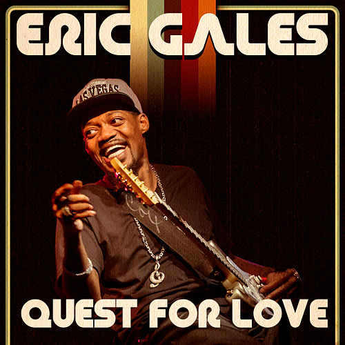 Quest for Love- Single by Eric Gales