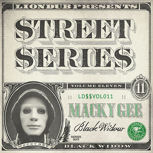 Liondub Street Series, Vol. 11: Black Widow von Macky Gee