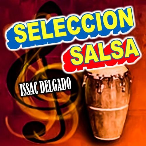 Seleccion Salsa de Issac Delgado
