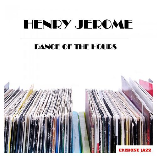 Dance Of The Hours by Henry Jerome