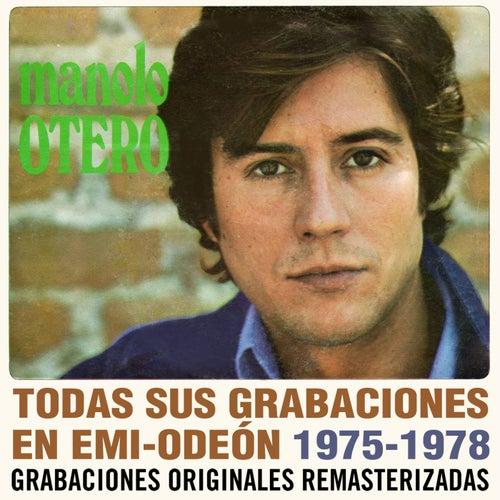 Todas sus grabaciones en EMI-Odeon (1975-1978) (Remastered 2015) de Manolo Otero
