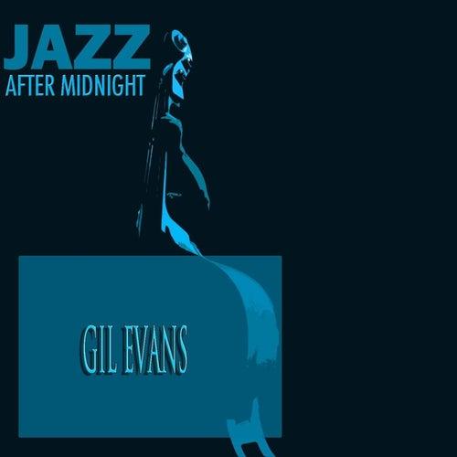Jazz After Midnight von Gil Evans